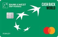Bank of the West Cash Back World Credit Card